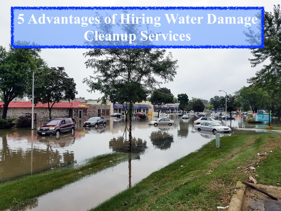 5 Advantages of Hiring Water Damage Cleanup Services